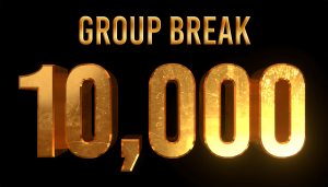 Group Break 10,000