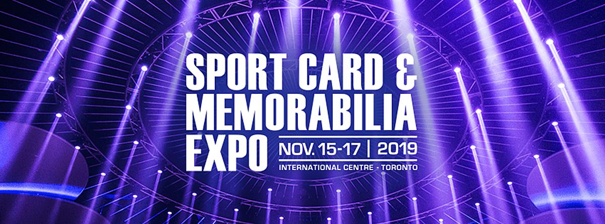 Sport Card & Memorabilia Expo November 15-17 2019 International Centre Toronto